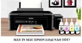 Top 5 máy in màu Epson tốt bán chạy nhất hiện nay